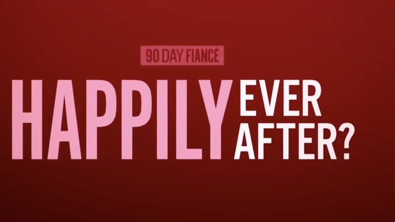90 day fiance happily ever after logo