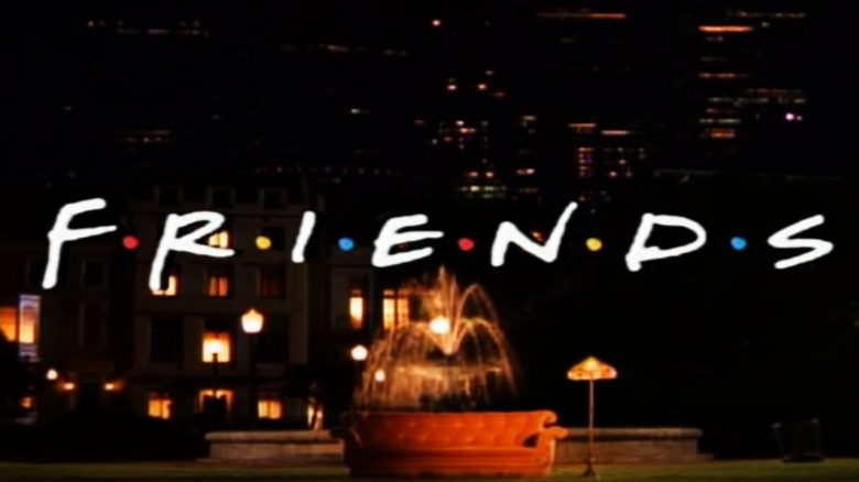 Friends opening credits.
