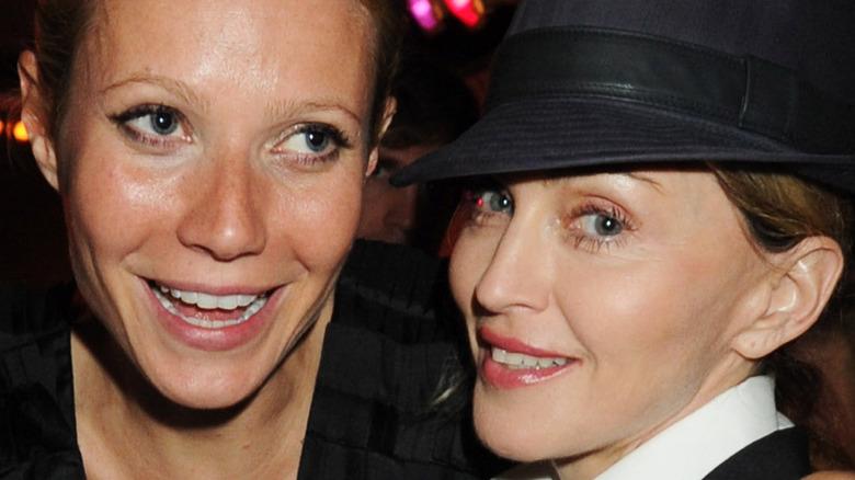 Gwyenth Paltrow and Madonna